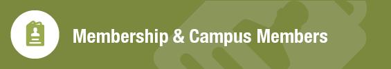 Membership, Campus Members